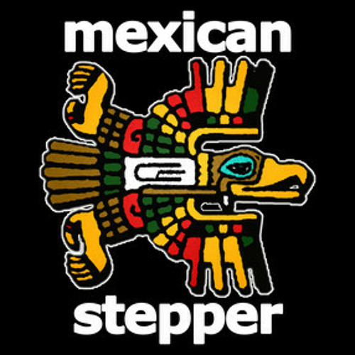 mexican stepper's avatar