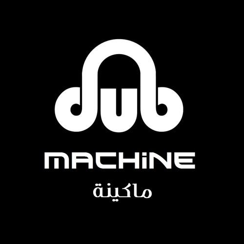 Dub machine - ماكينة's avatar