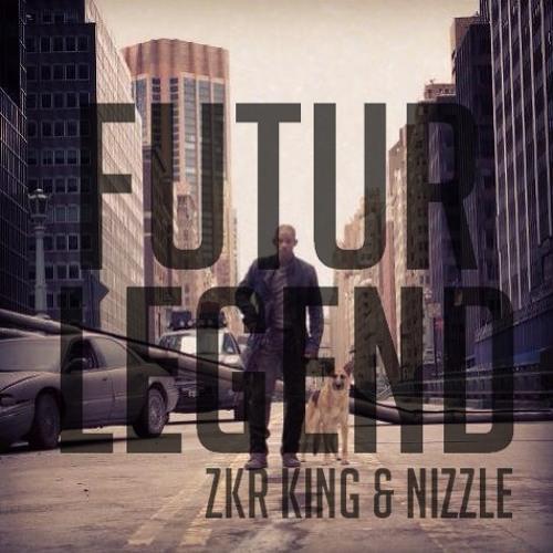 FUTUR LEGEND - ZKR X KING X NIZZLE