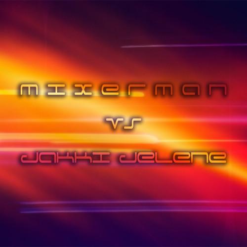 Mixer Man vs Jakki Jelene's avatar