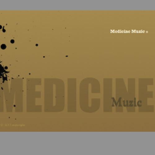 Medicine Muzic's avatar