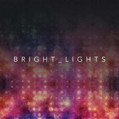 BRIGHT_LIGHTS's avatar