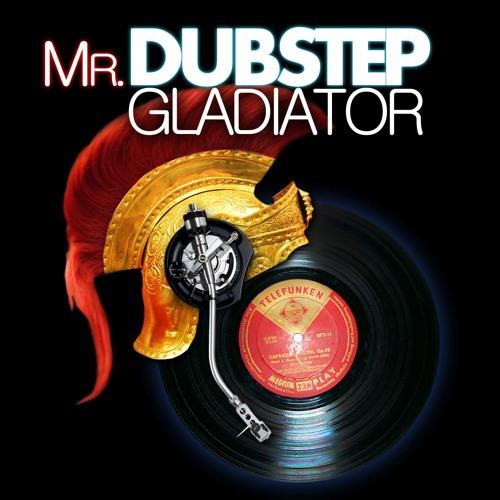 MrDubstepGladiator's avatar