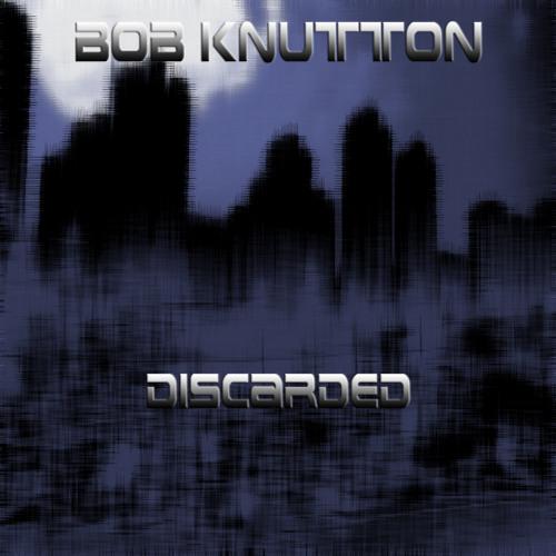 Bob Knutton - Discarded's avatar