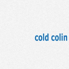 Cold Colin