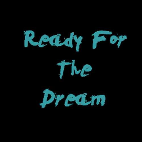 ReadyForTheDream's avatar