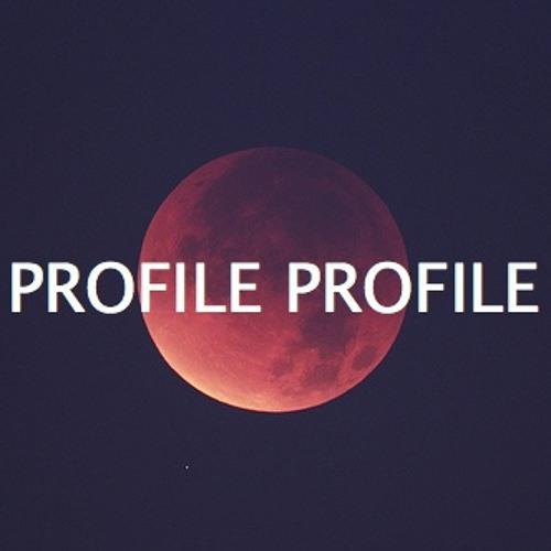 PROFILE PROFILE's avatar