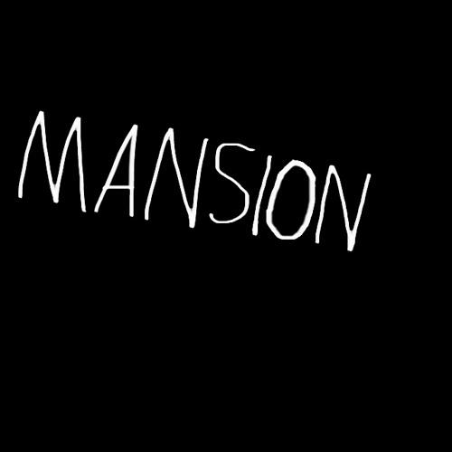 Mansion:'s avatar