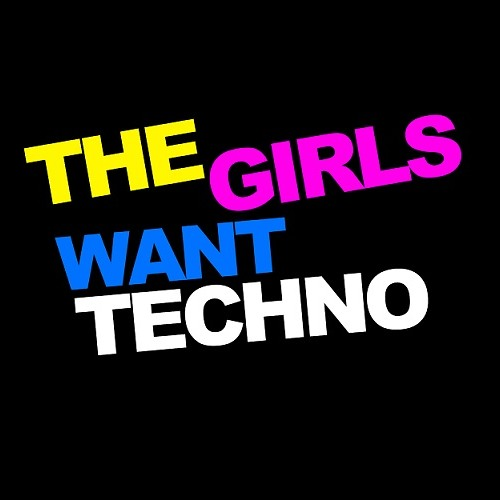 The Girls Want Techno's avatar