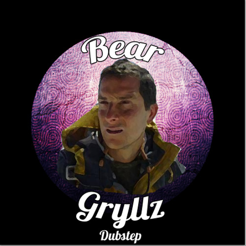 Bear Gryllz Dubstep's avatar