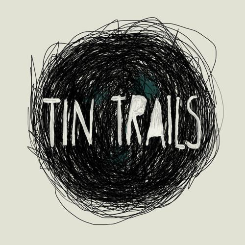 Tin Trails's avatar