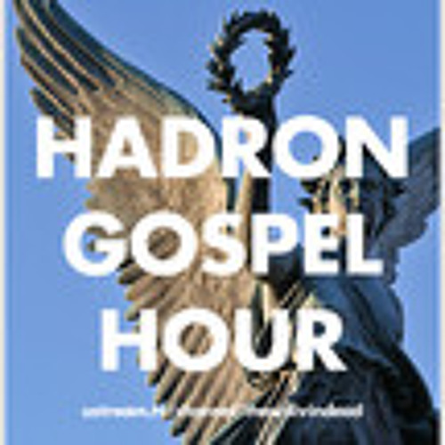 Hadron Gospel Hour's avatar