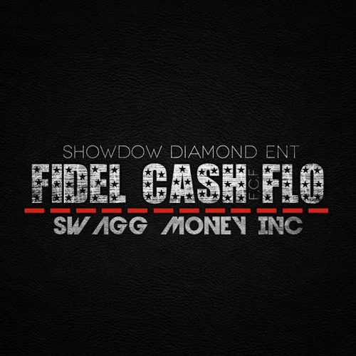 Fidel CA$H Flo ft. Fix The World - It's Ya Boy (Prod. by Downtown Music)