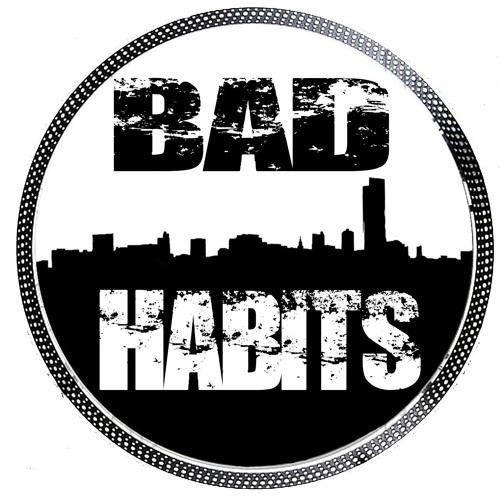 Bad Habits Mini Mix (DJ Kevlar)