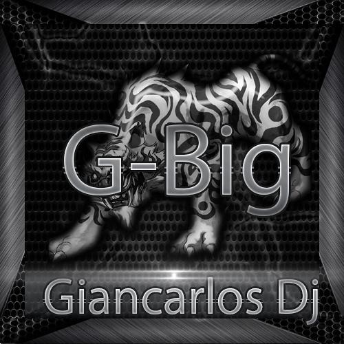 Giancarlos G-Big Dj's avatar