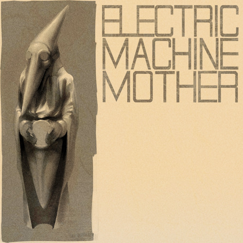 Electric Machine Mother's avatar