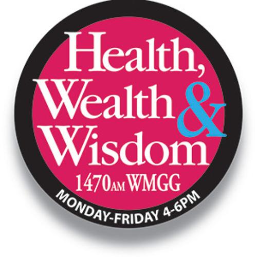 Health Wealth & Wisdom 6-25 On AM1250 WHNZ Hour 2
