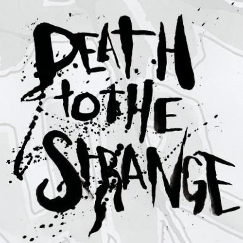 Death to the Strange's avatar