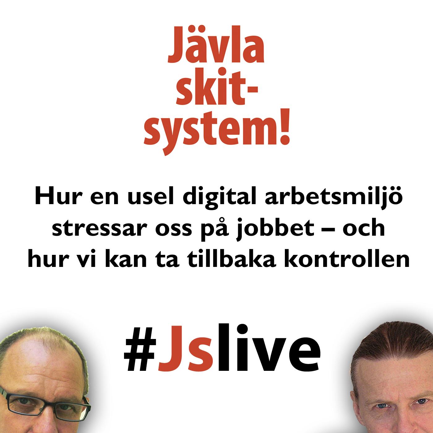 Jävla Skitsystem! live
