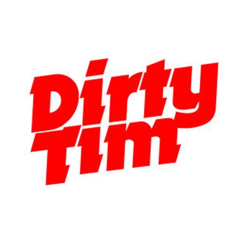 DIRTY TIM's avatar