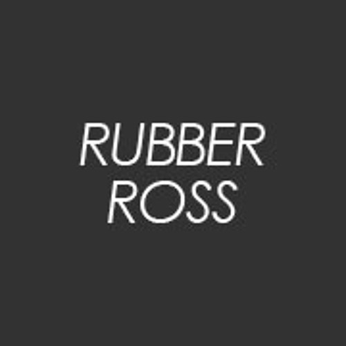 Rubber Ross's avatar