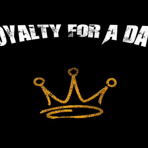Royalty For A Day's avatar