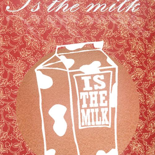 Is The Milk!'s avatar