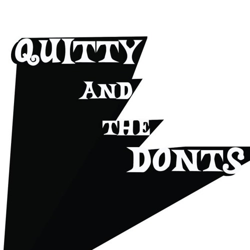 Quitty and the Don'ts's avatar
