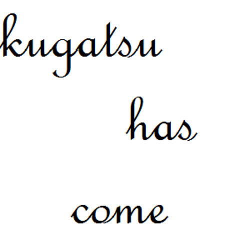 kugatsu has come's avatar