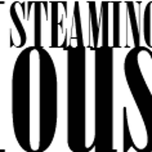 Steaminghouse.com's avatar