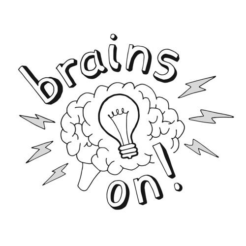 Brains On!'s avatar