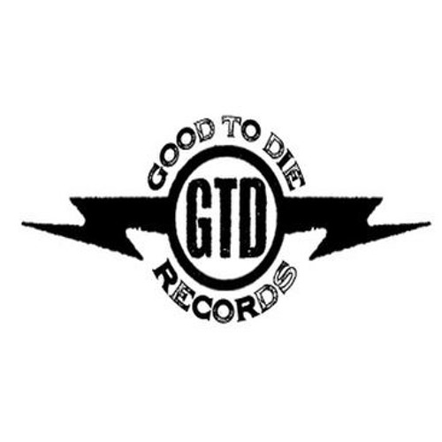 Good to Die Records's avatar