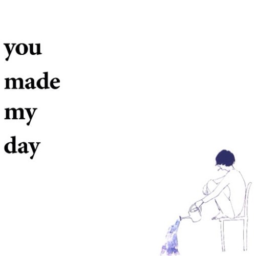 you made my day's avatar