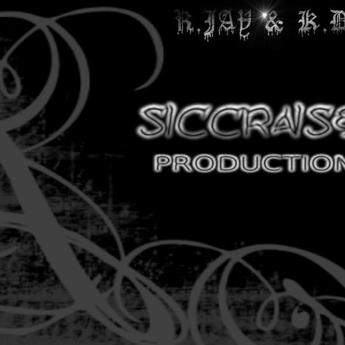 ROLL ON - SICCRAISED PRODUCTIONS