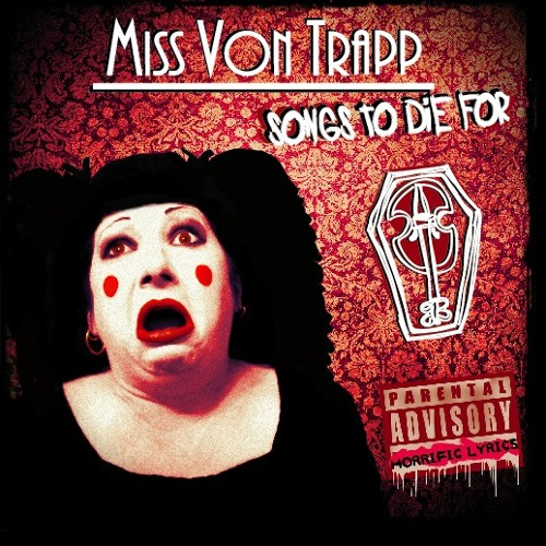 Miss Von Trapp-Bad King Wenceslas (Christmas Carol Carnage)