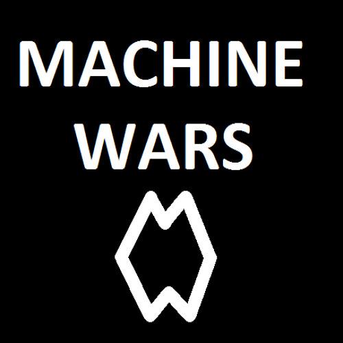 Machine Wars's avatar