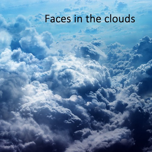 Faces in the clouds's avatar