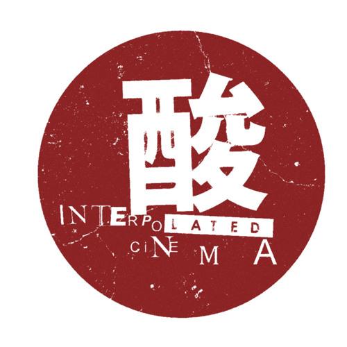 Interpolated Cinema's avatar