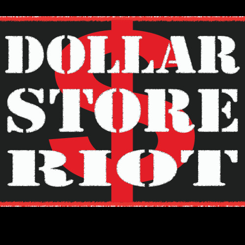 Dollar Store Riot's avatar