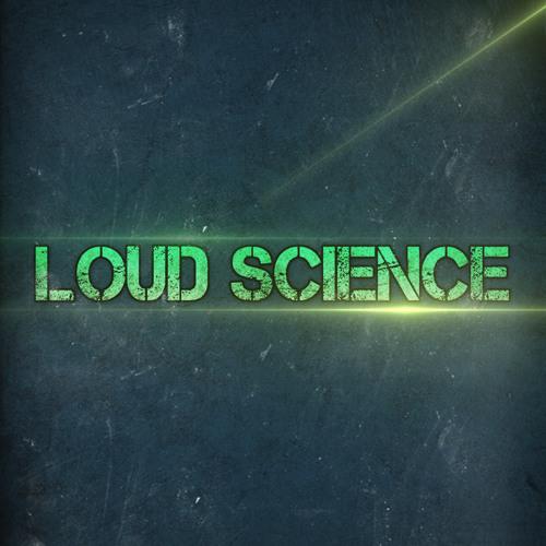 Loud Science's avatar