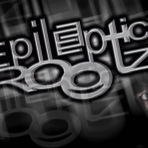 EpileptiC RoOTZ's avatar