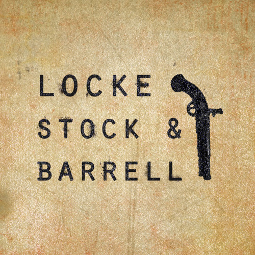 Locke, Stock and Barrell - First Blood (PREVIEW)