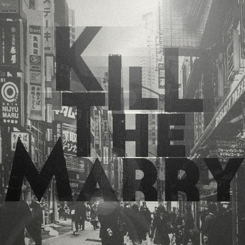 Kill The Marry's avatar