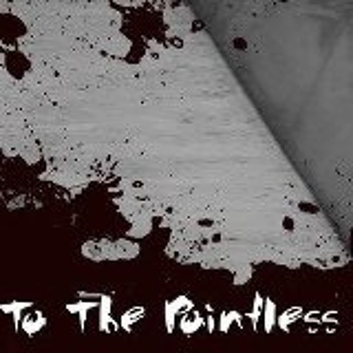 To The Pointless End!'s avatar