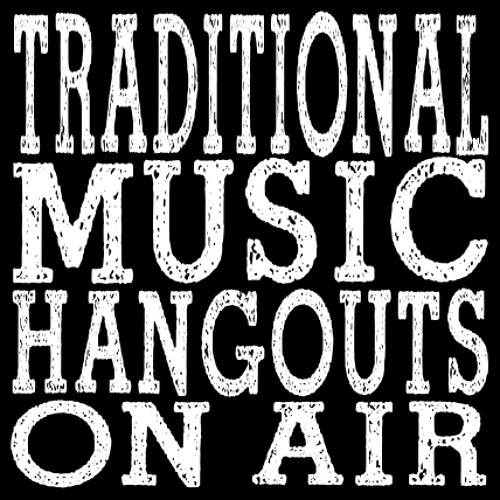 Trad Music Hangout on Air's avatar