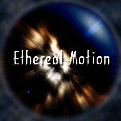 ethereal motion's avatar
