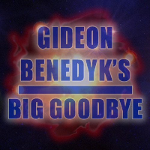 Gideon's Big Goodbye's avatar
