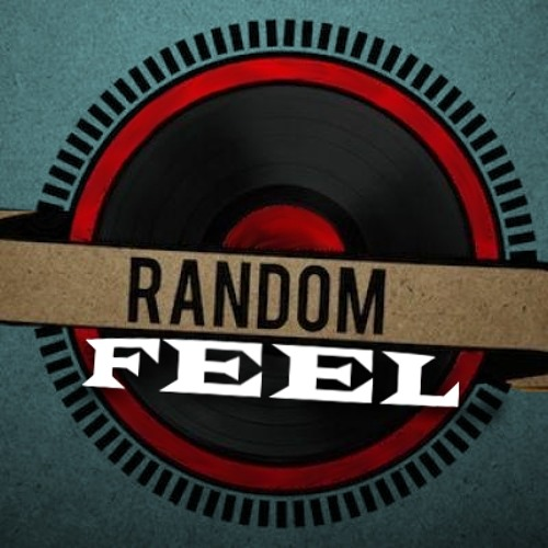 RandomFeel - It's bigger than