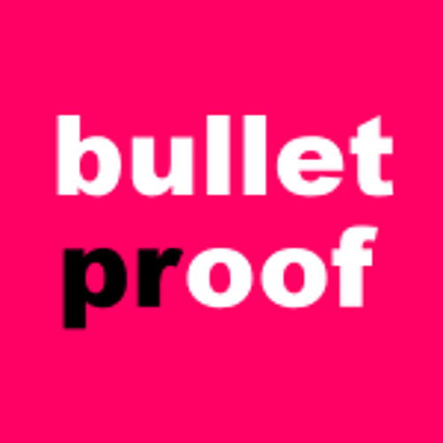 BulletPRoof PR's avatar