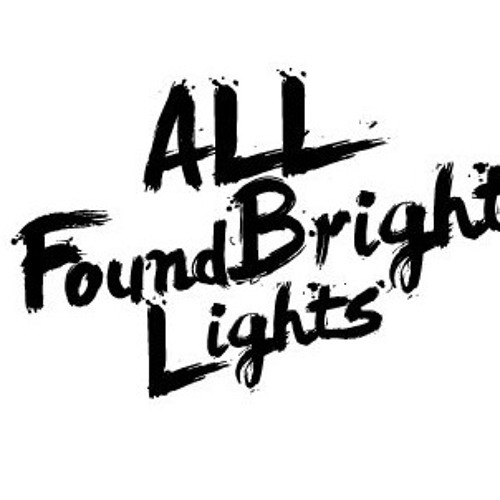ALL FOUND BRIGHT LIGHTS's avatar